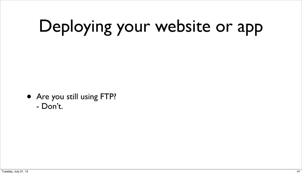 Deploying your website or app • Are you still u...
