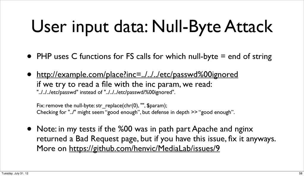 User input data: Null-Byte Attack • PHP uses C ...
