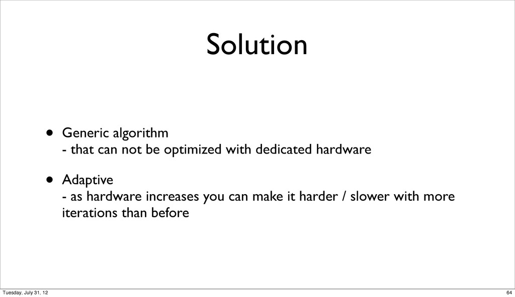 Solution • Generic algorithm - that can not be ...