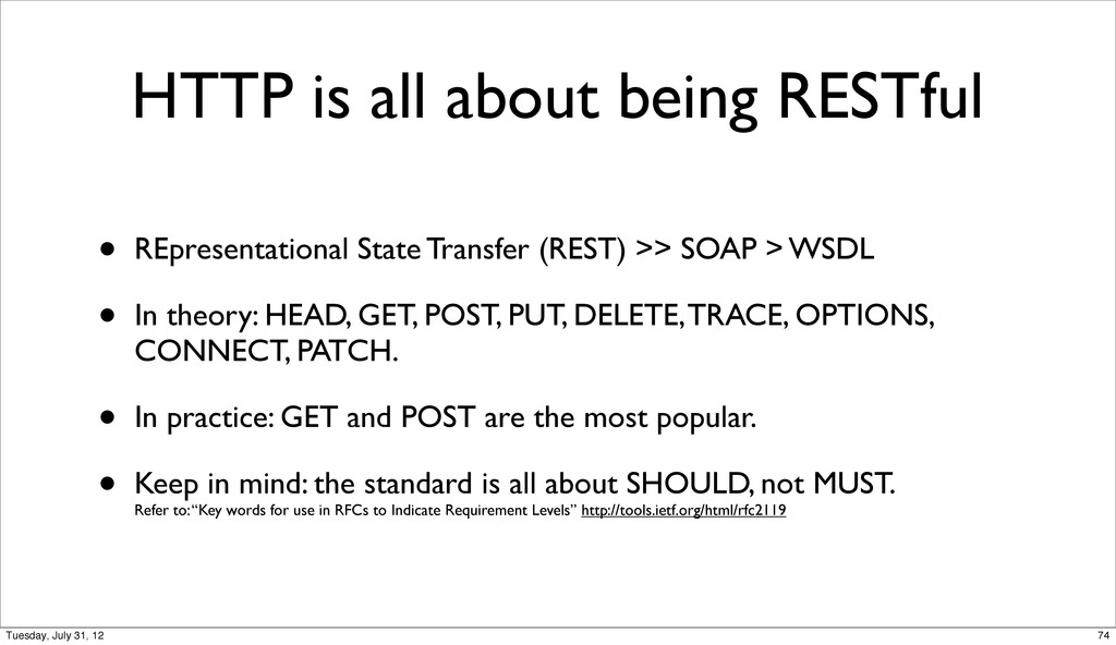 HTTP is all about being RESTful • REpresentatio...