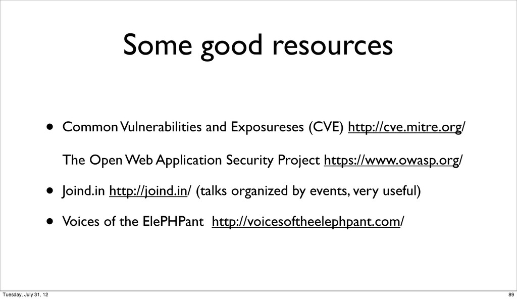 Some good resources • Common Vulnerabilities an...