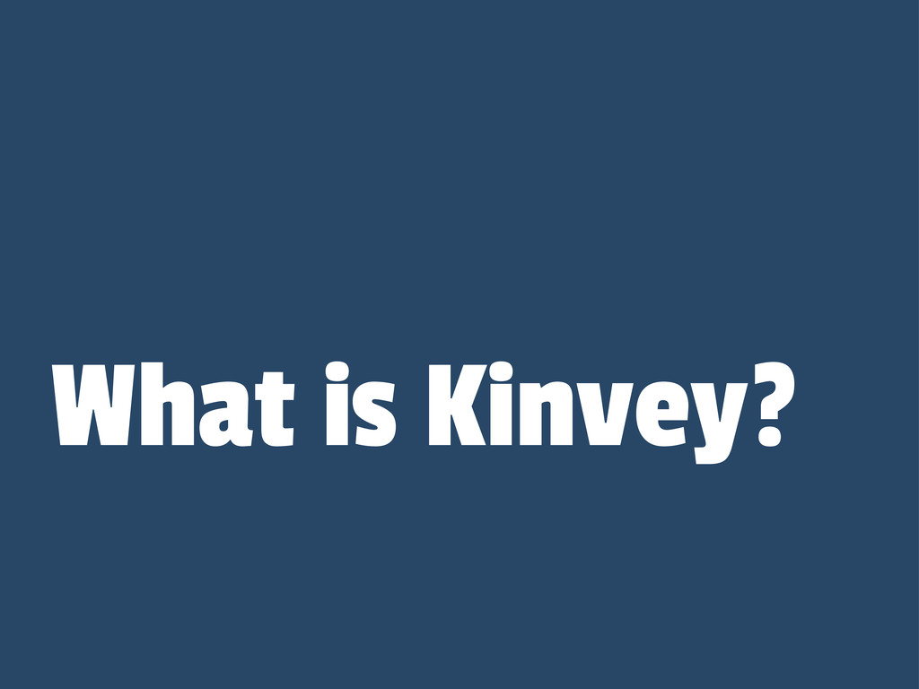 What is Kinvey?