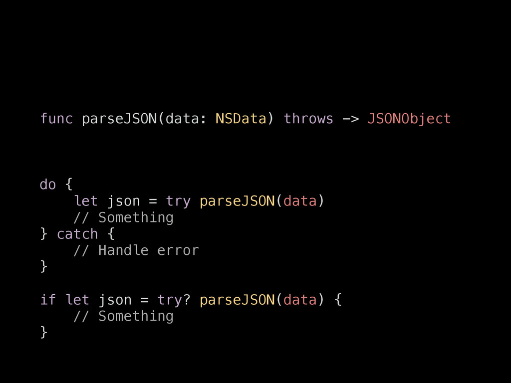 func parseJSON(data: NSData) throws -> JSONObje...