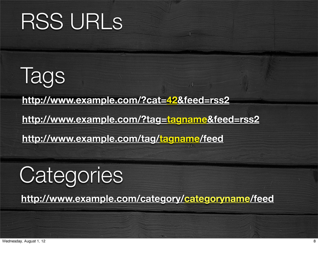 RSS URLs Tags http://www.example.com/?cat=42&fe...