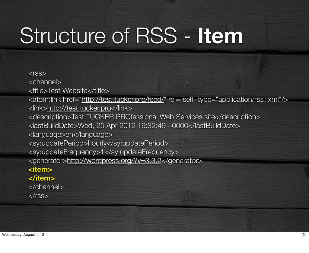 Structure of RSS - Item <rss> <channel> <title>...