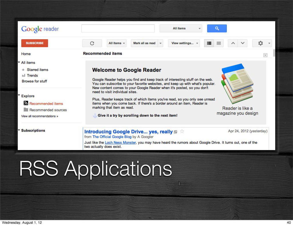 RSS Applications 40 Wednesday, August 1, 12