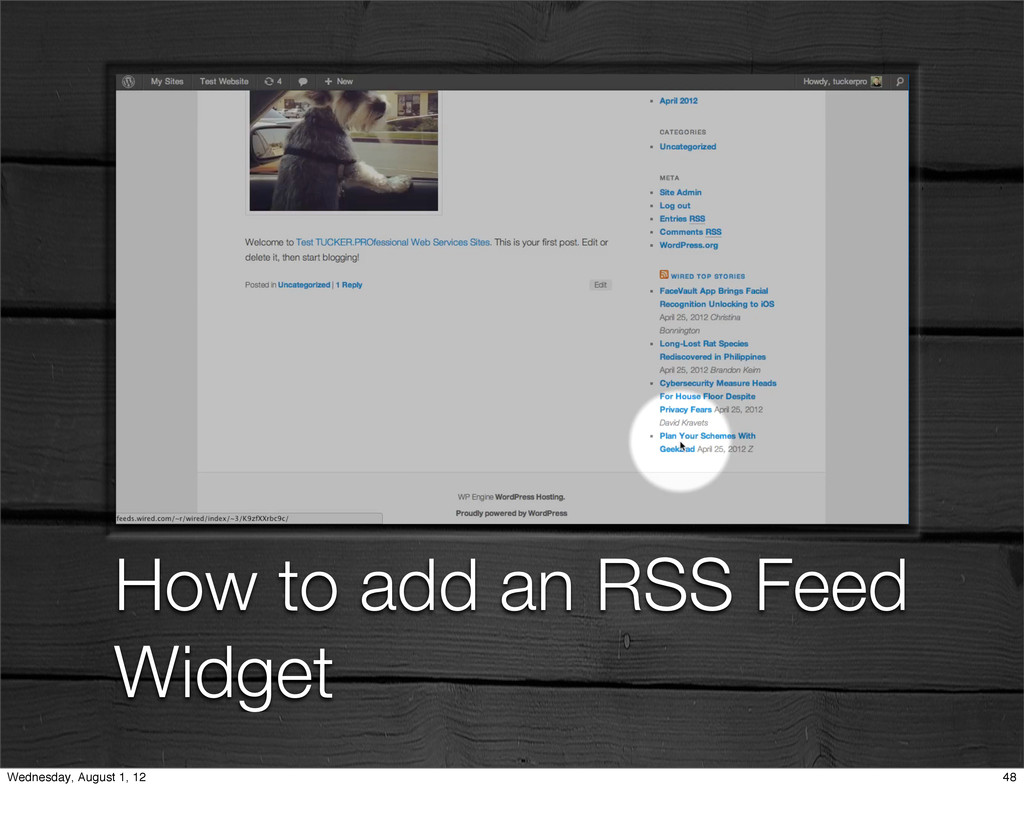 How to add an RSS Feed Widget 48 Wednesday, Aug...