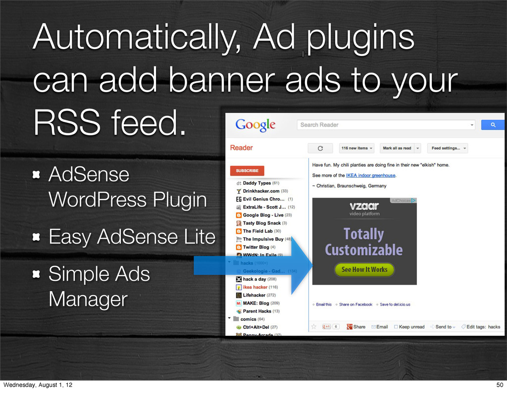 Automatically, Ad plugins can add banner ads to...