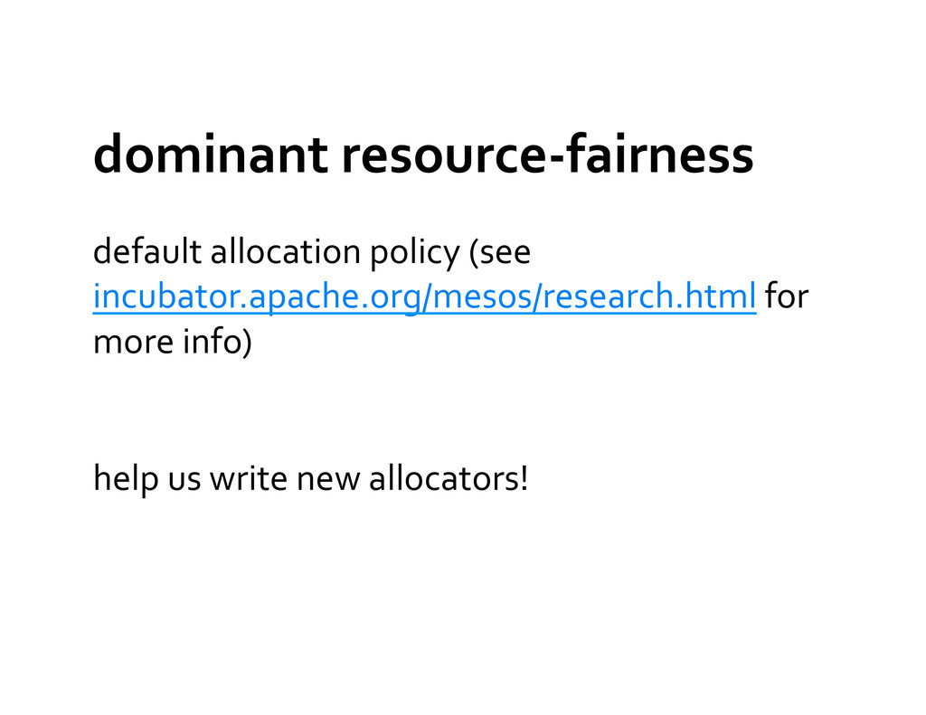 dominant resource-‐fairness  default ...