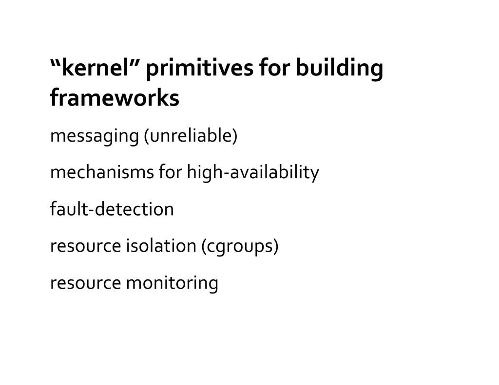 """""""kernel"""" primitives for building  f..."""