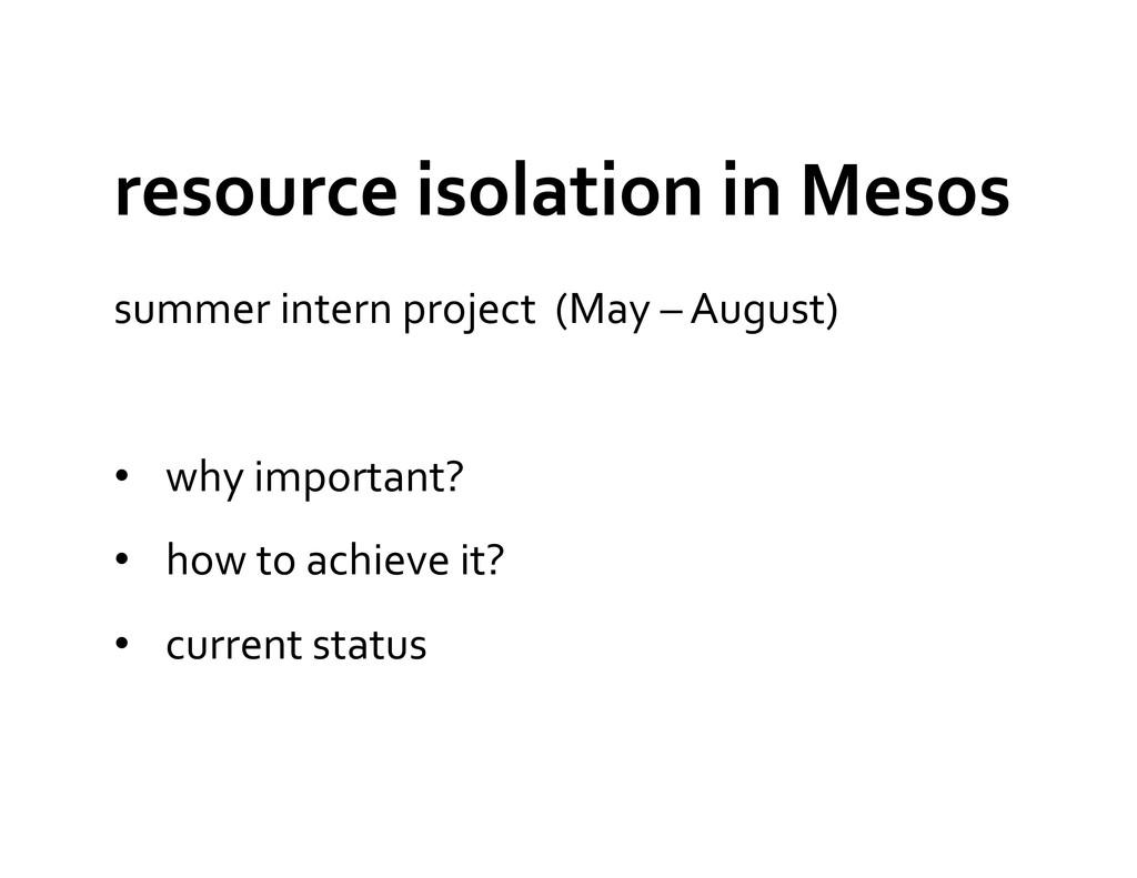resource isolation in Mesos   su...