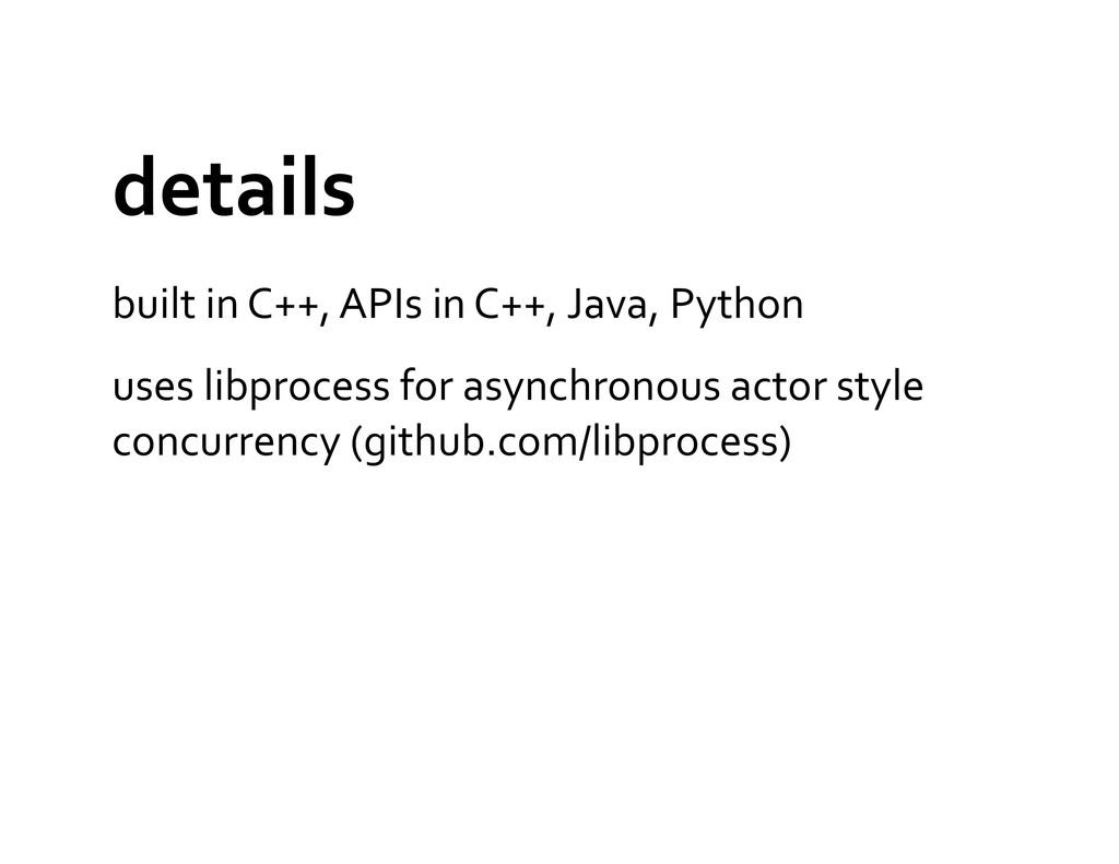 details  built in C++, APIs in...