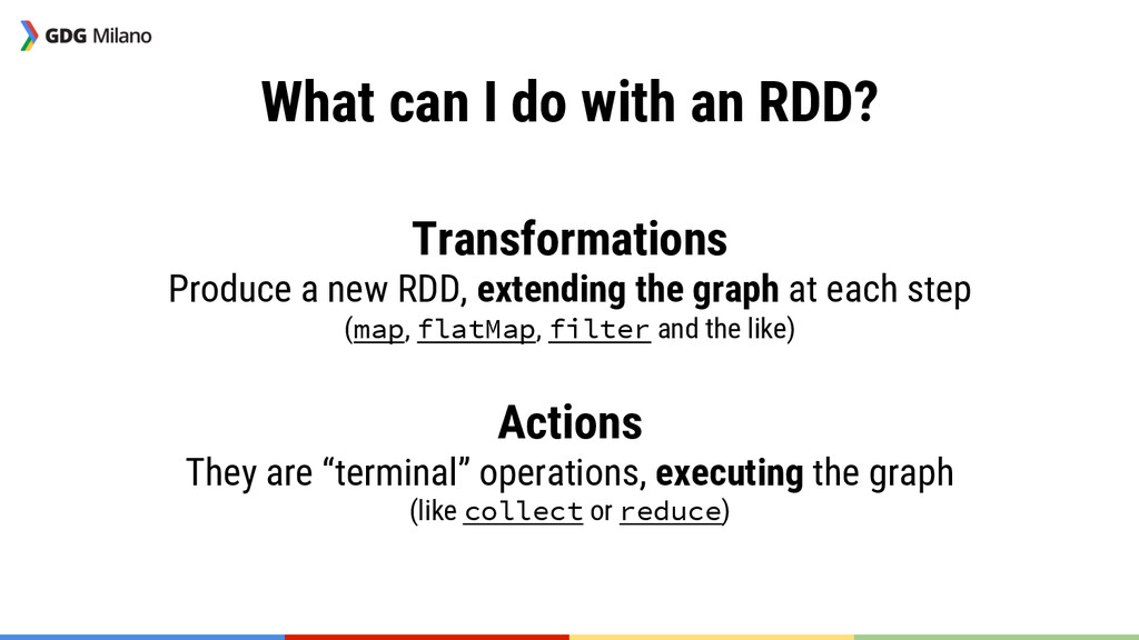 What can I do with an RDD?  Transformations ...