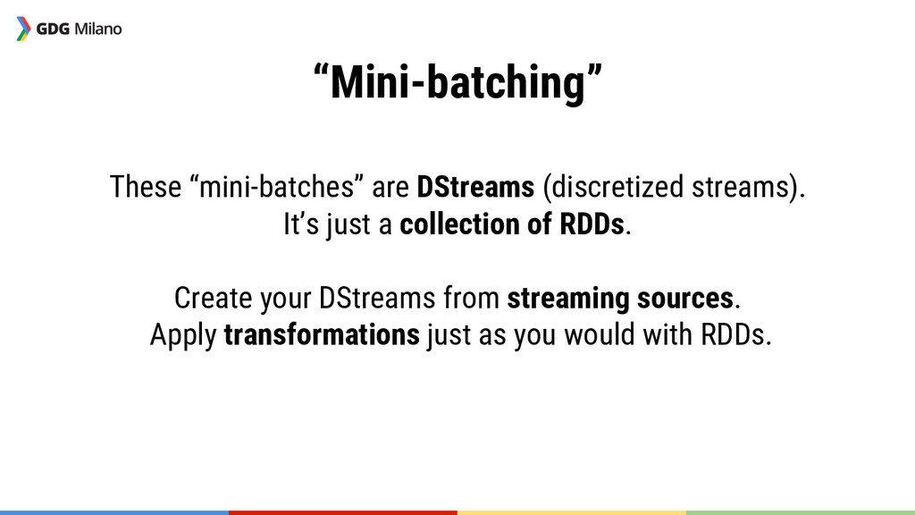 """""""Mini-batching""""  These """"mini-batches"""" are DSt..."""