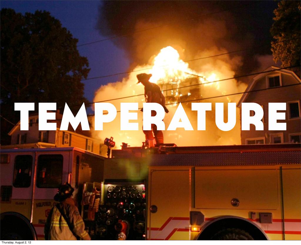 temperature Thursday, August 2, 12