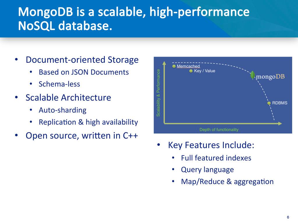 6 • Document-‐oriented Storage  • Base...