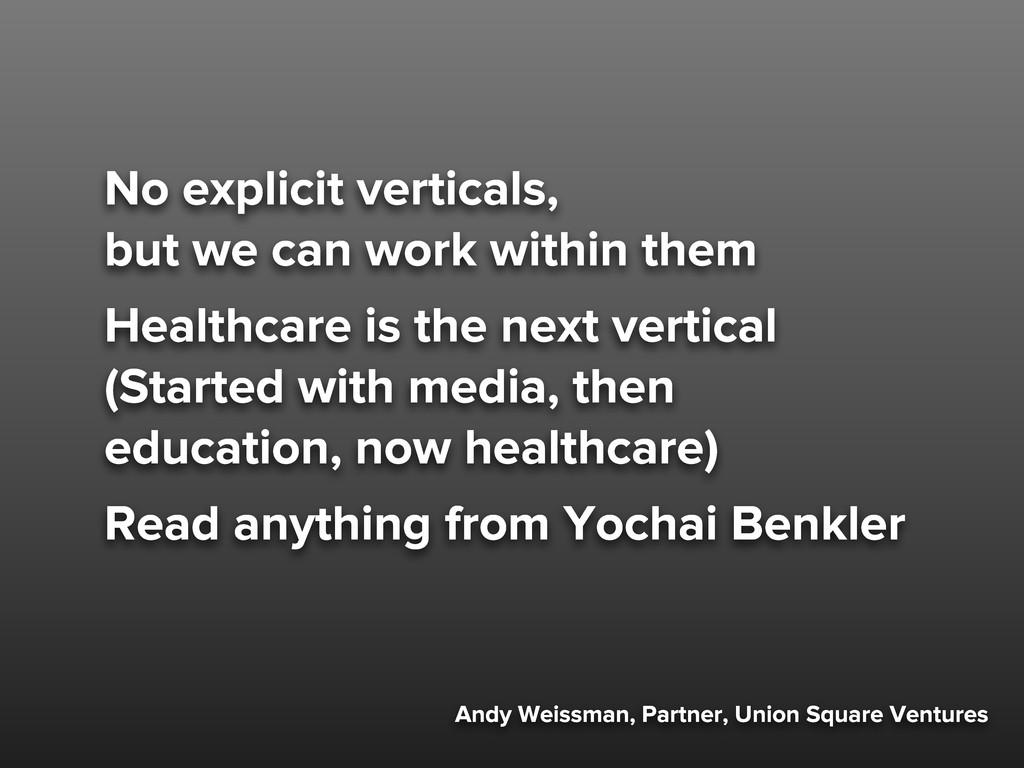 Andy Weissman, Partner, Union Square Ventures N...