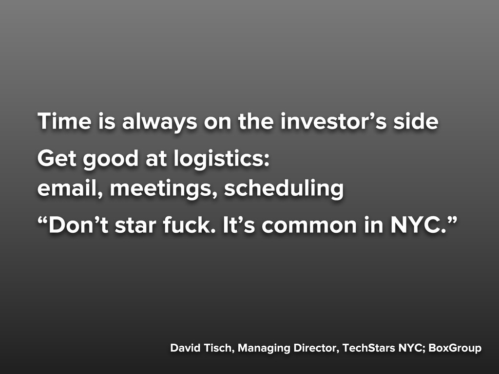 David Tisch, Managing Director, TechStars NYC; ...