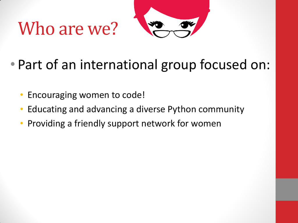 Who are we? •Part of an international group foc...