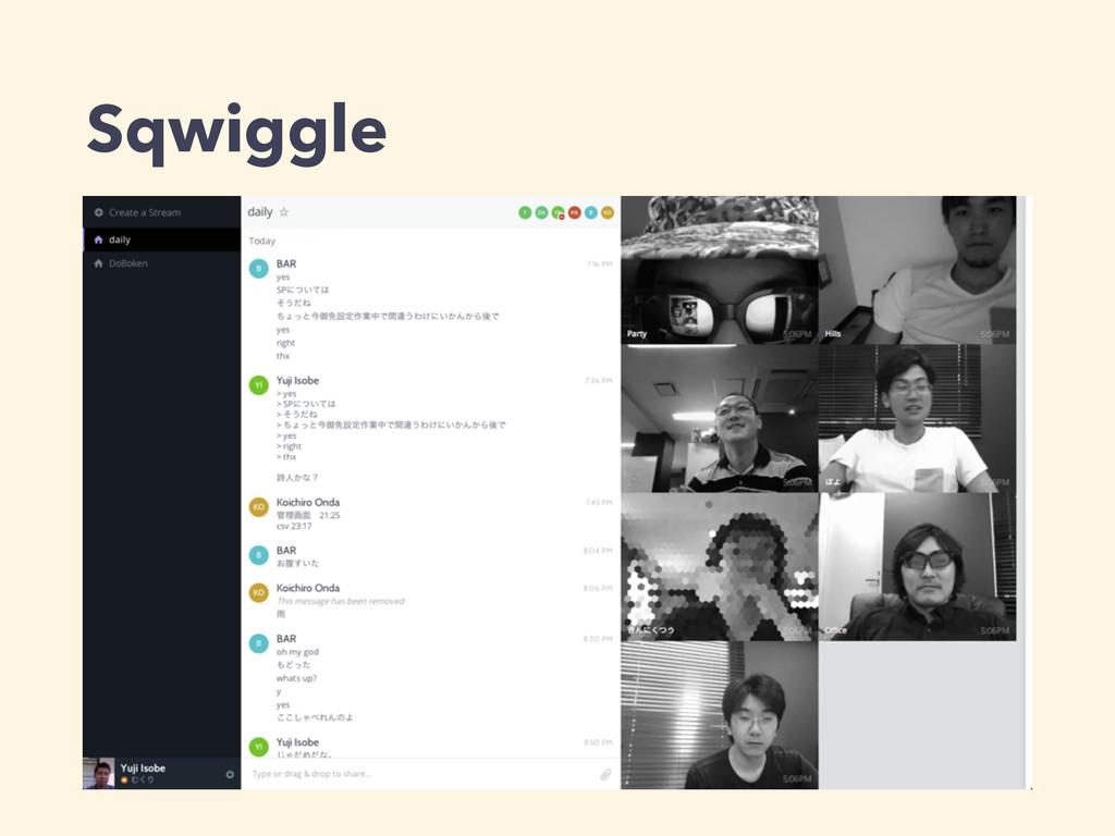 Sqwiggle
