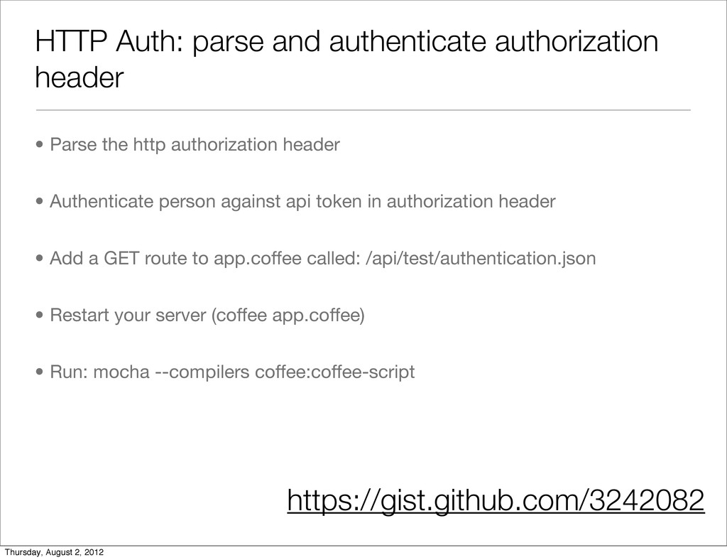 HTTP Auth: parse and authenticate authorization...