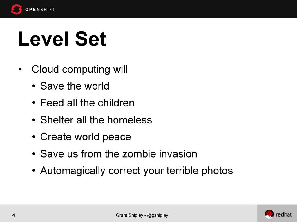 Grant Shipley - @gshipley 4 Level Set • Cloud ...