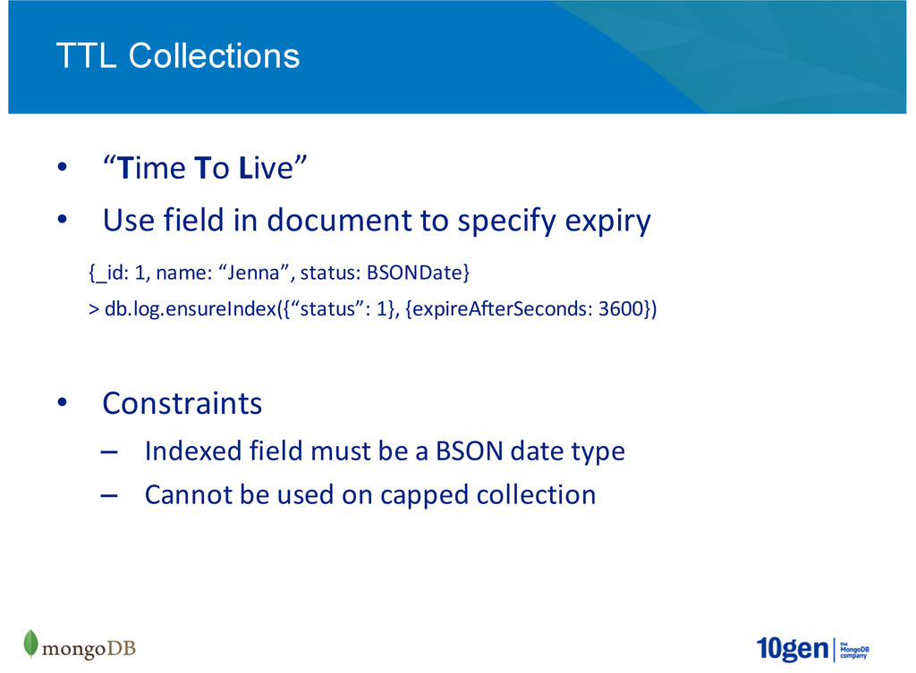 """""""Time%To%Live"""" Use%field%in%document%to%specify..."""