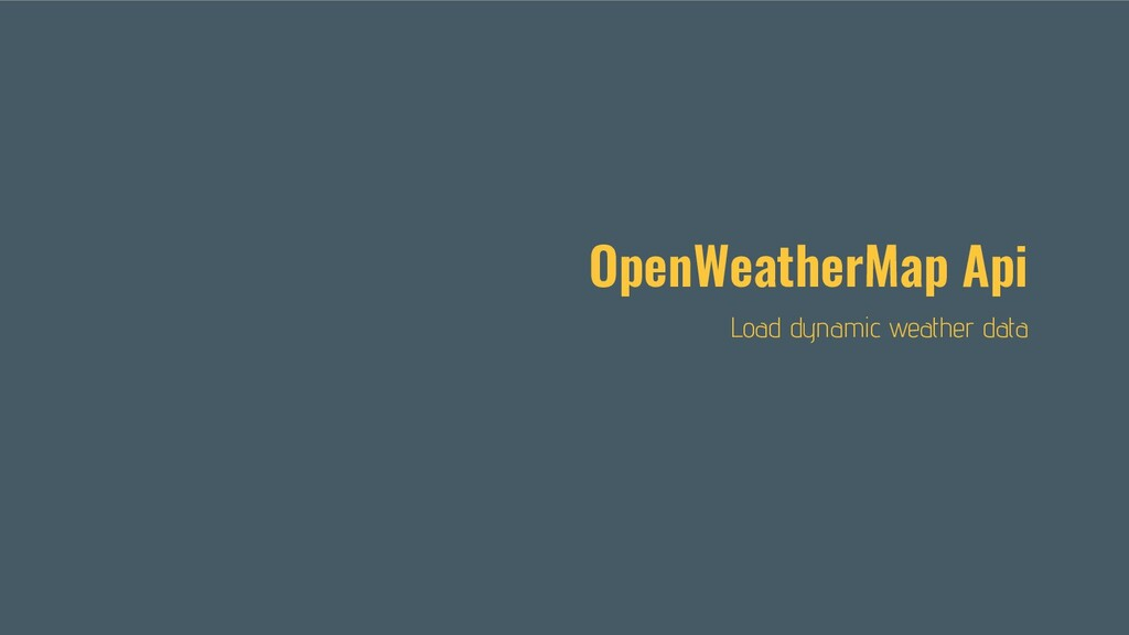 OpenWeatherMap Api Load dynamic weather data