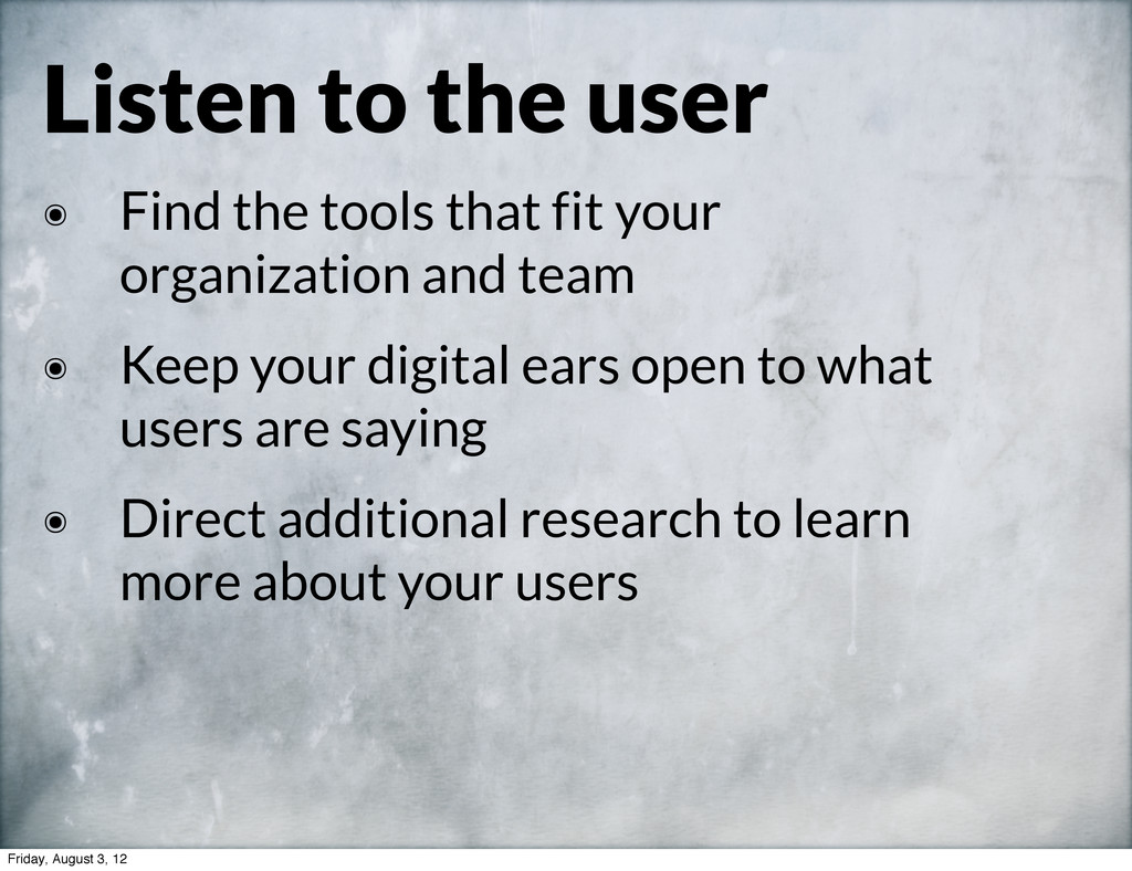 Listen to the user ๏ Find the tools that fit yo...