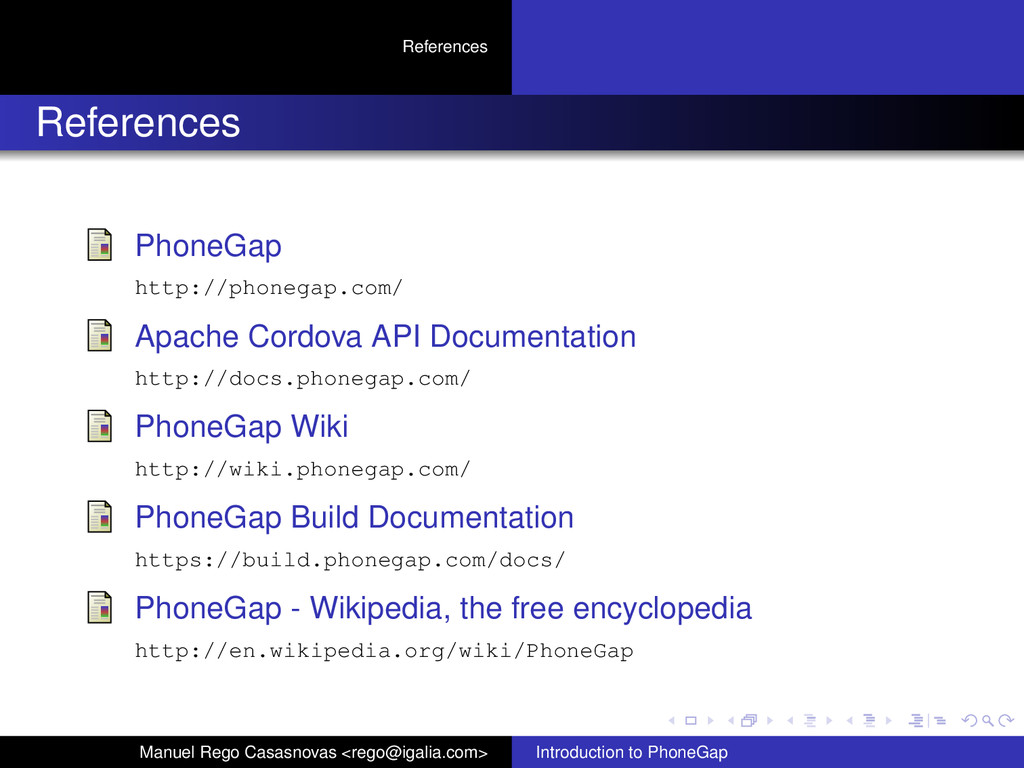 References References PhoneGap http://phonegap....