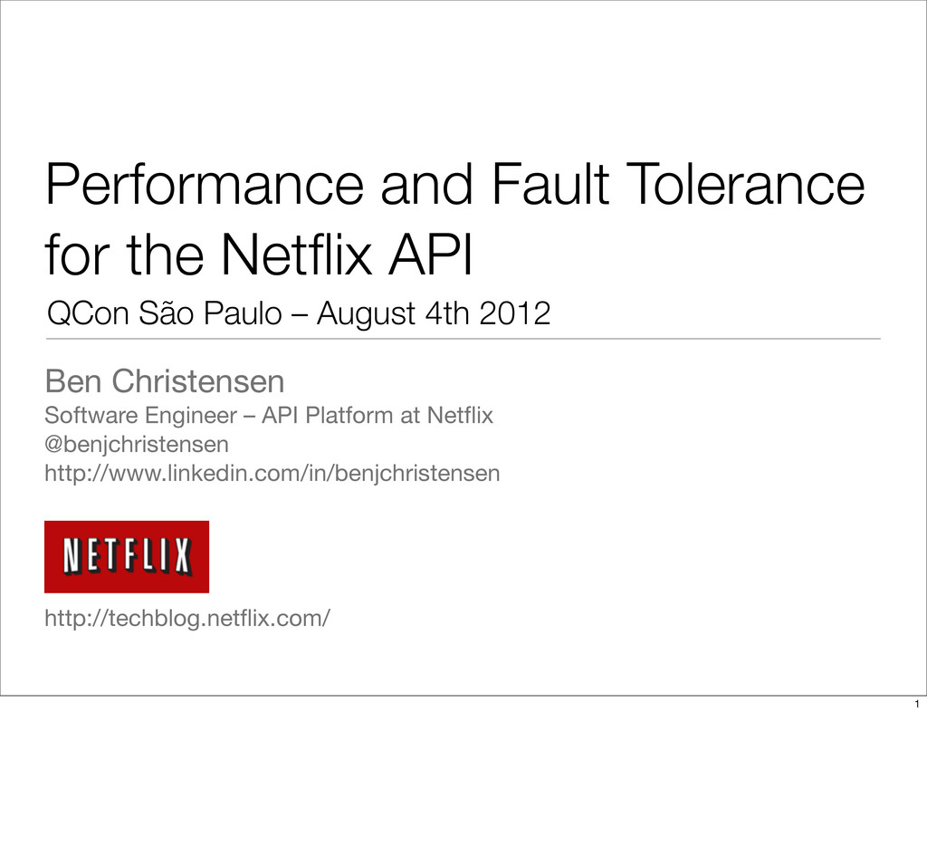 Performance and Fault Tolerance for the Netflix ...
