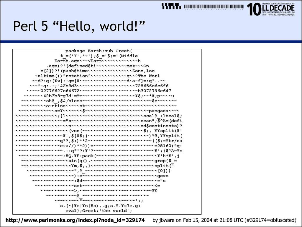 """LIGHTWEIGHTLANGUAGEDECADE Perl 5 """"Hello, world!..."""