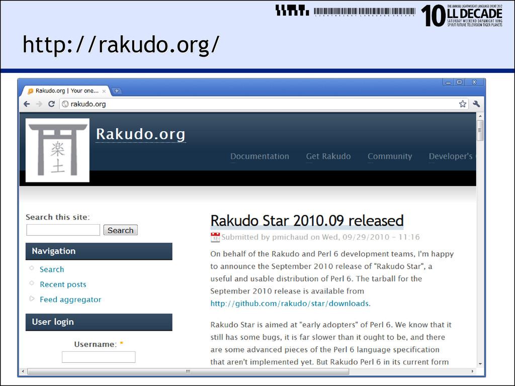 LIGHTWEIGHTLANGUAGEDECADE http://rakudo.org/