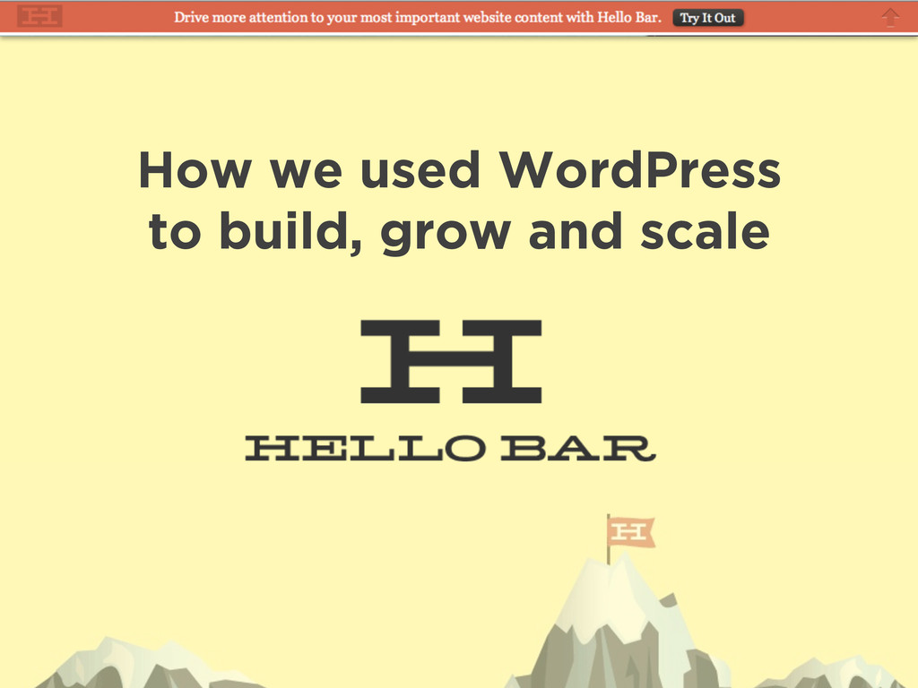 How we used WordPress to build, grow and scale