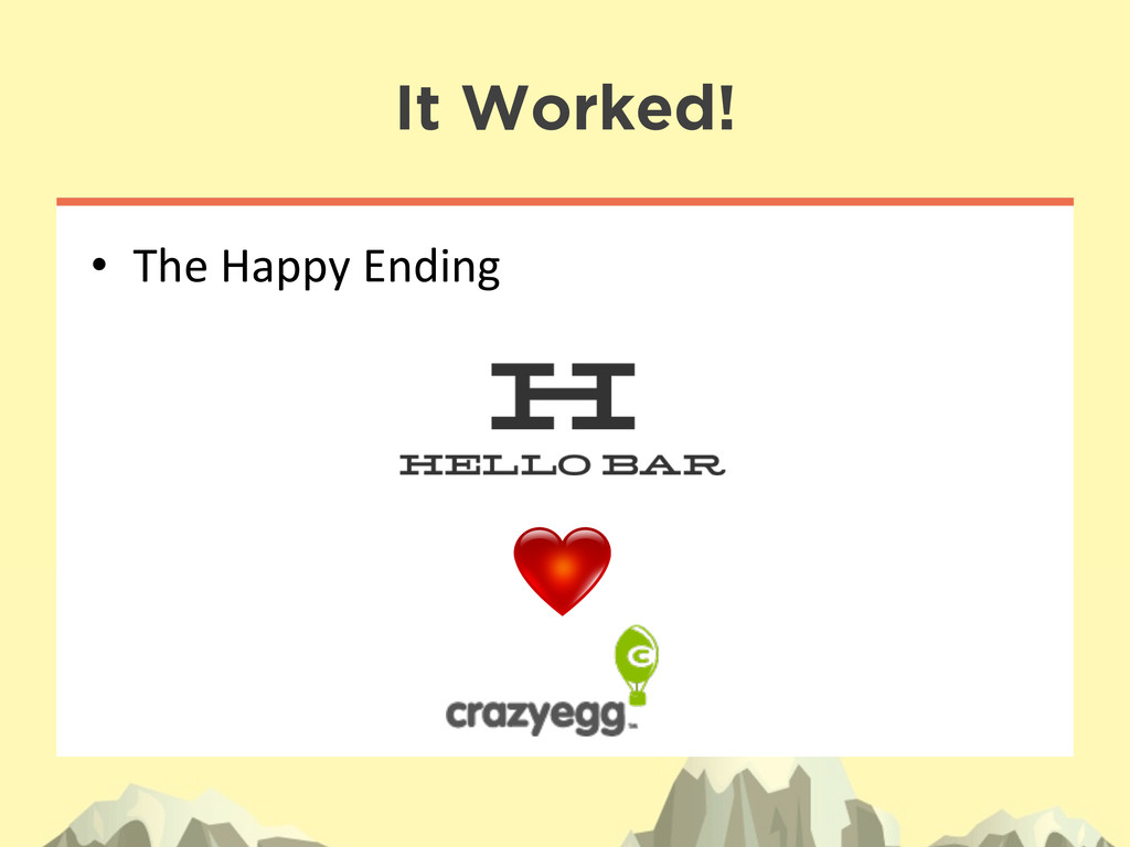 • The Happy Ending  It Worked!