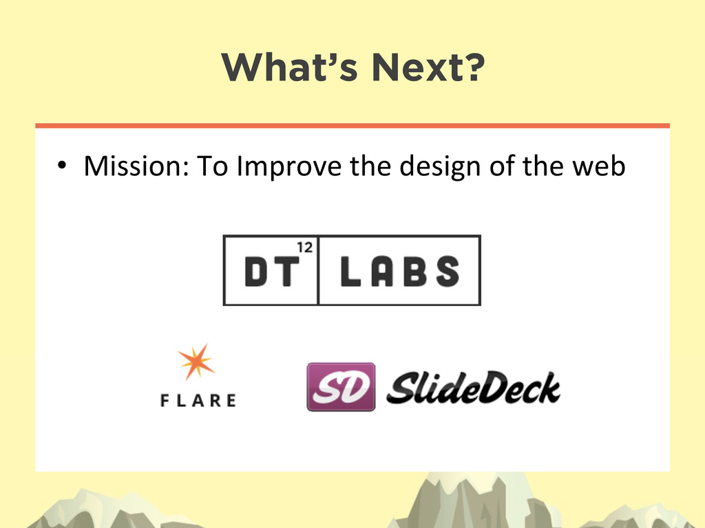 • Mission: To Improve the design...