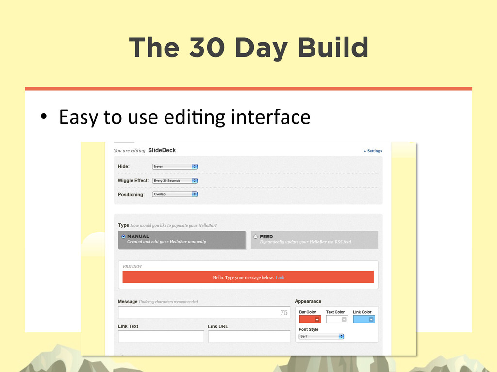 The 30 Day Build • Easy to use edi:ng...