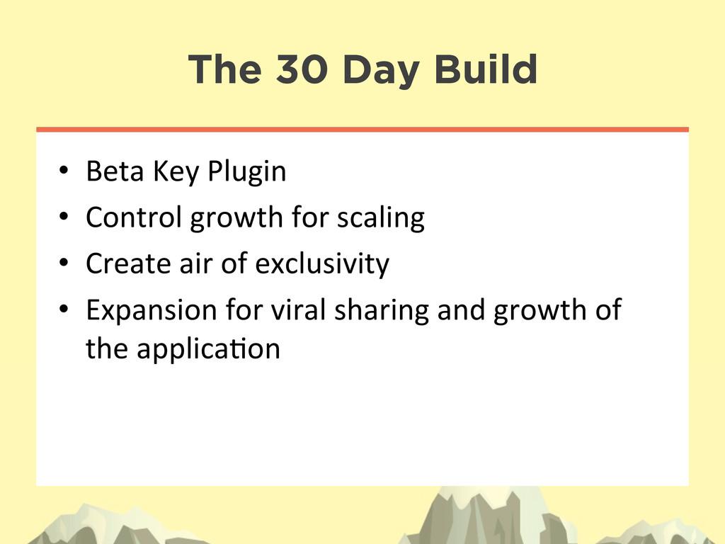 The 30 Day Build • Beta Key Plugin  •...