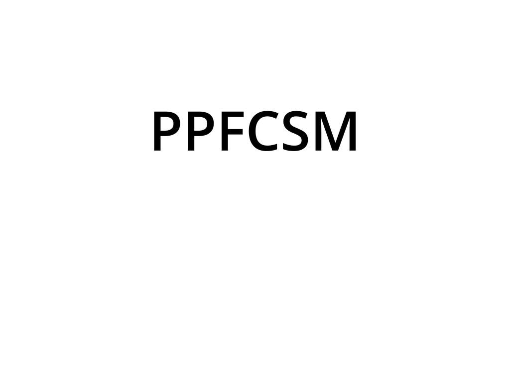 PPFCSM
