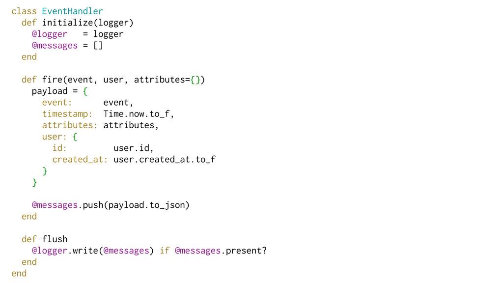 class EventHandler def initialize(logger) @logg...