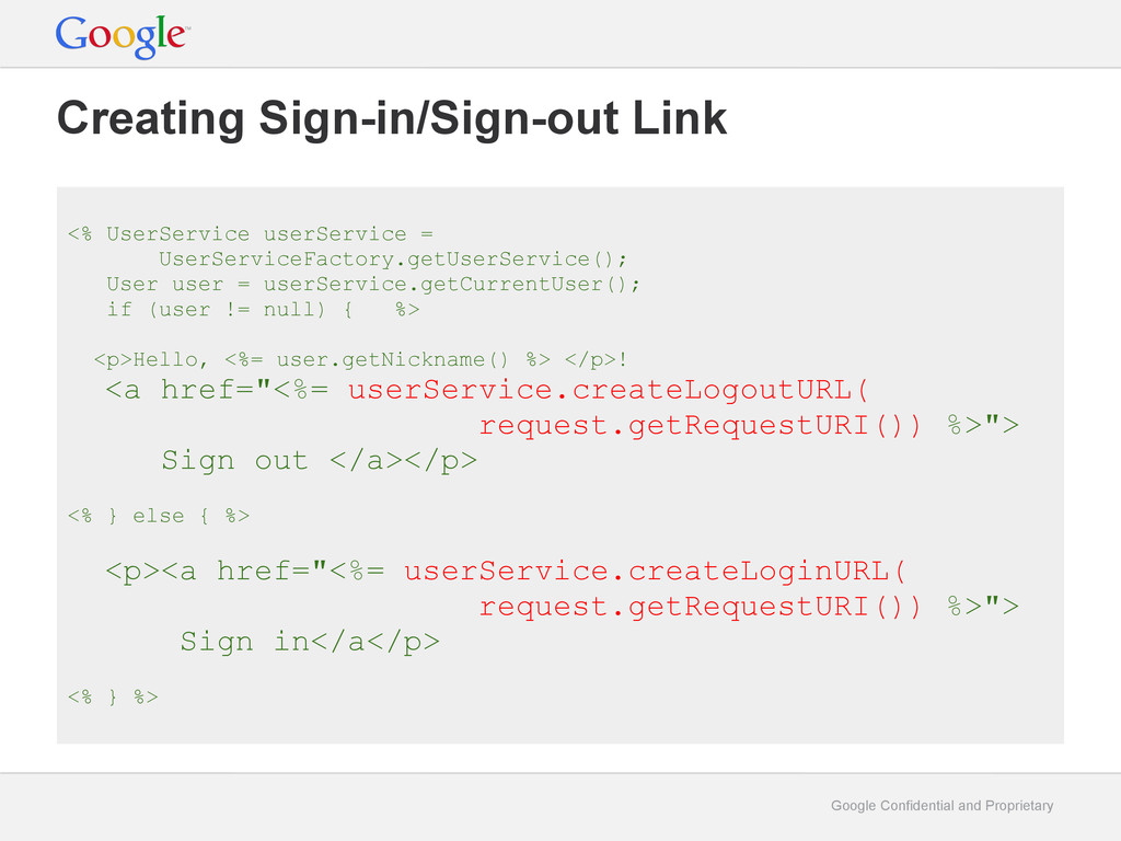 Google Confidential and Proprietary Creating Si...