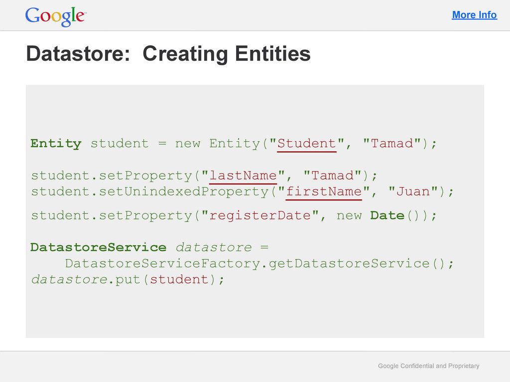 Google Confidential and Proprietary Datastore: ...