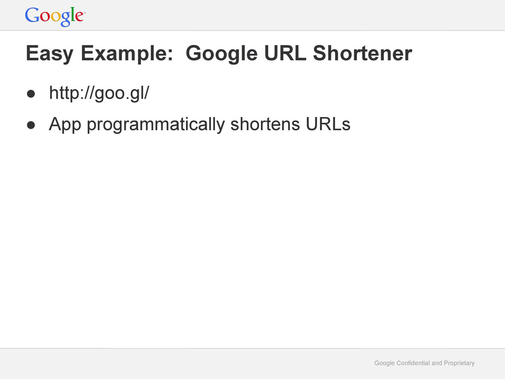 Google Confidential and Proprietary Easy Exampl...