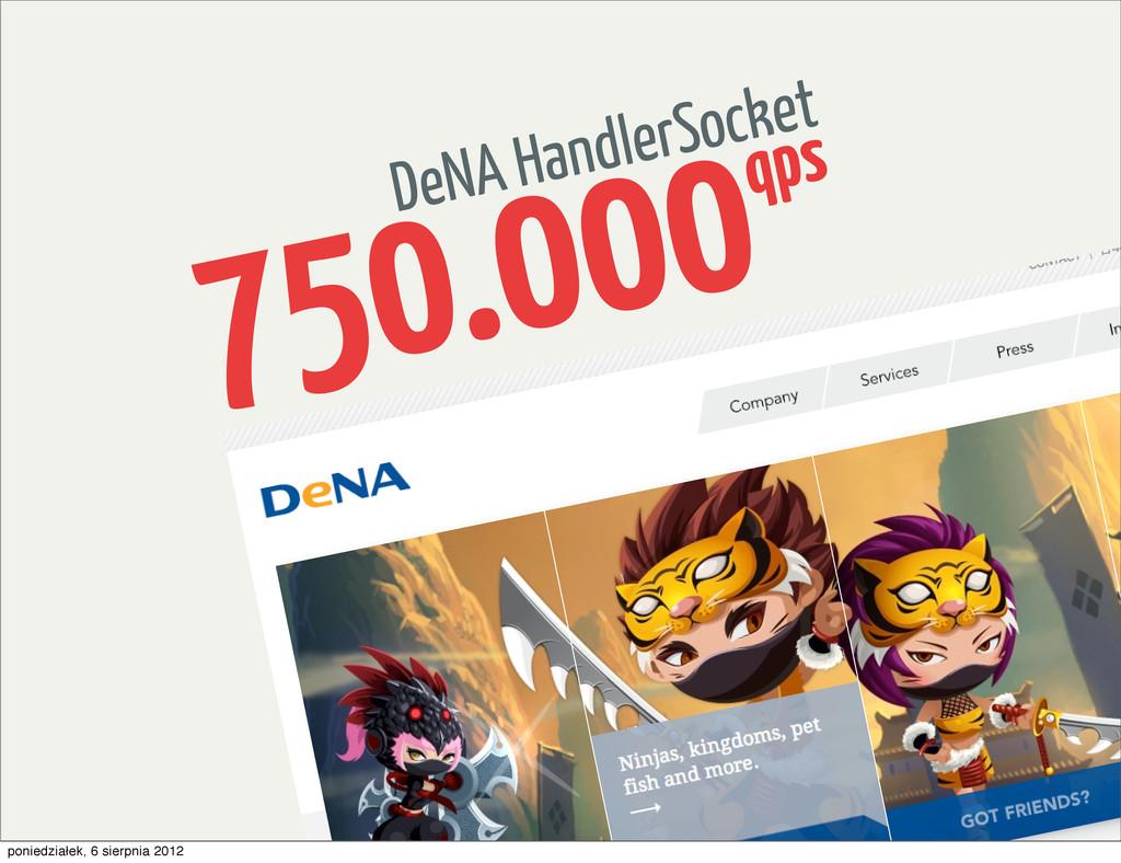 DeNA HandlerSocket 750.000qps poniedziałek, 6 s...