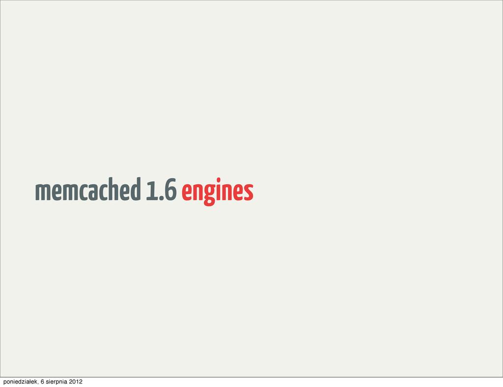 memcached 1.6 engines poniedziałek, 6 sierpnia ...