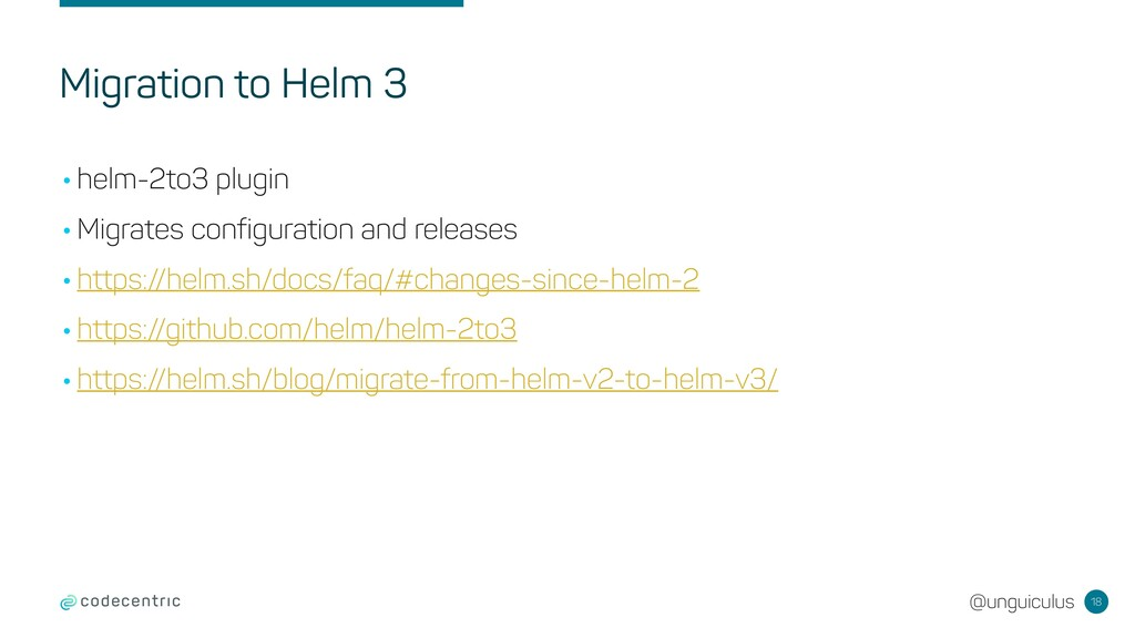@unguiculus Migration to Helm 3 18 •helm-2to3 p...
