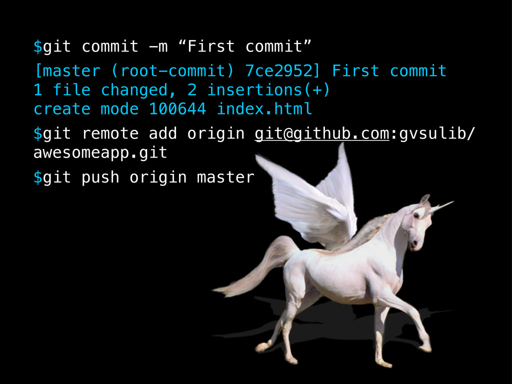"""$git commit -m """"First commit"""" $git remote add o..."""