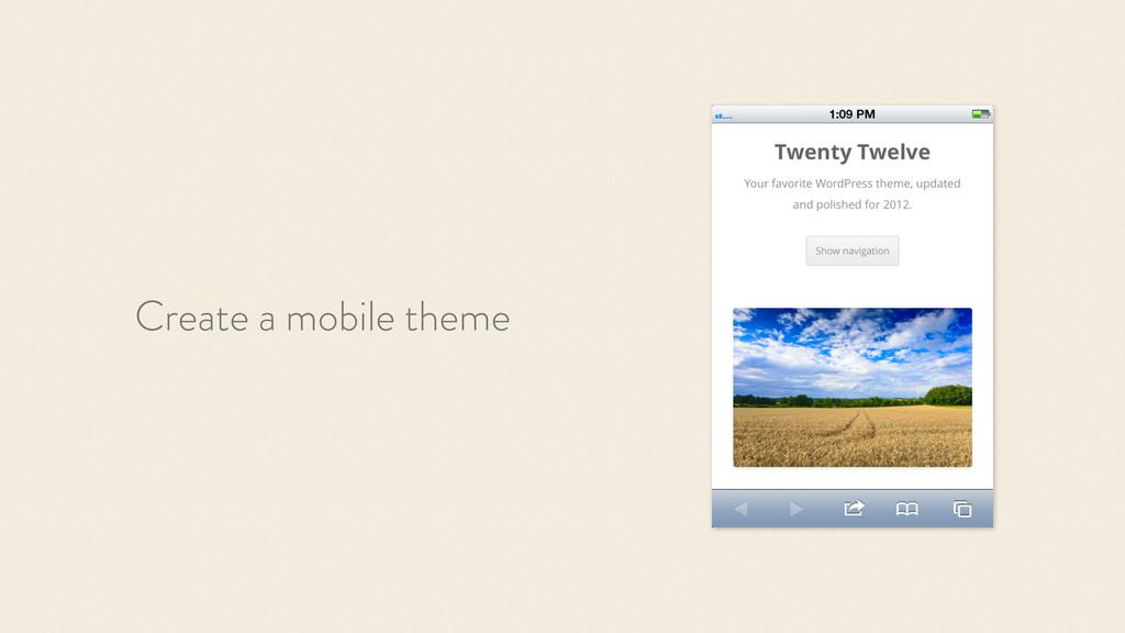 Create a mobile theme