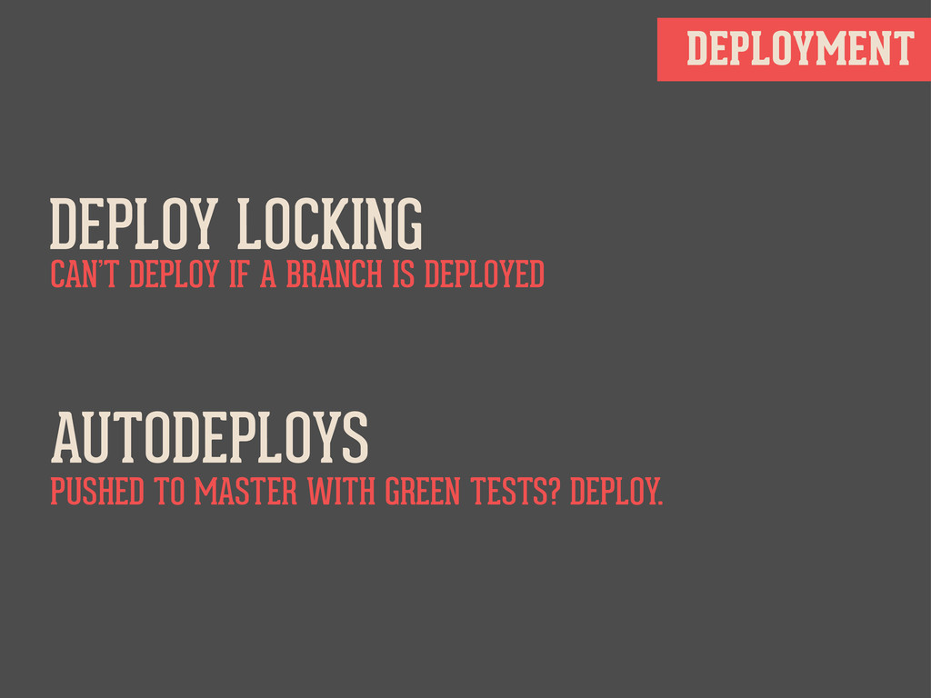 DEPLOYMENT DEPLOY LOCKING CAN'T DEPLOY IF A BRA...