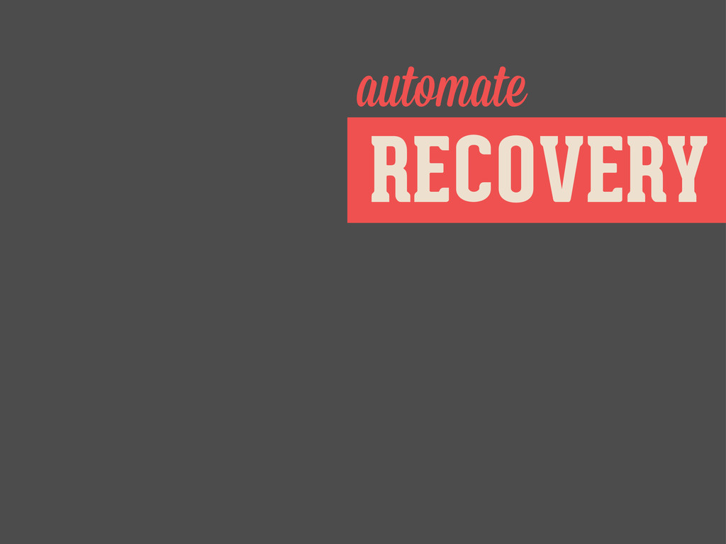 RECOVERY automate